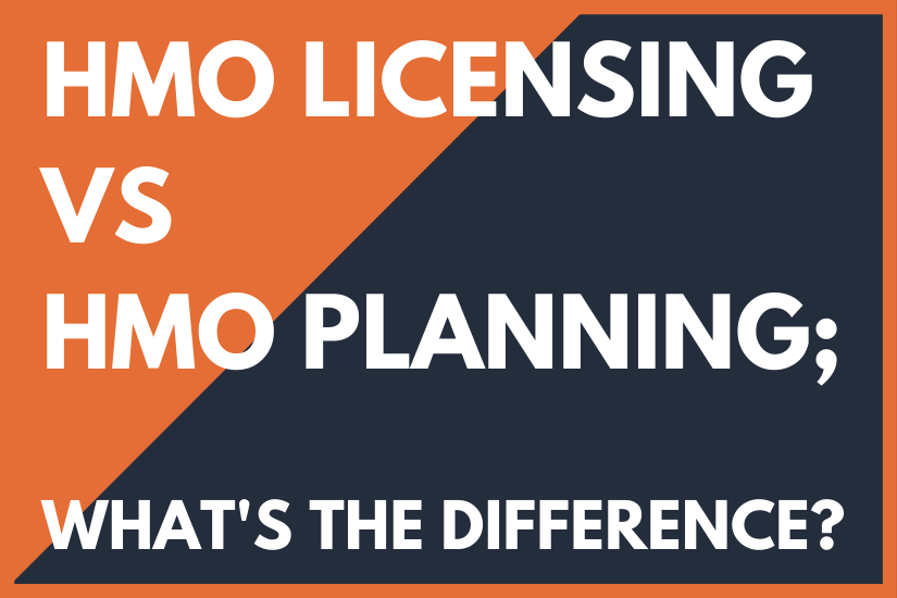 HMO Planning vs HMO Licensing whats the difference