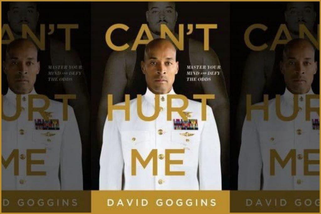 can't hurt me david goggins