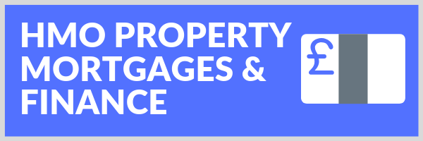 HMO Property Mortgages and Finance