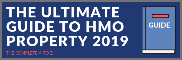 ultimate guide to hmo property 2019