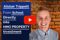HMO Property Podcast with Alistair Trippett