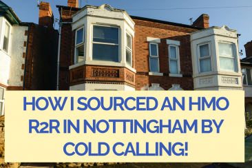How I sourced an HMO R2R in Nottingham by cold calling!