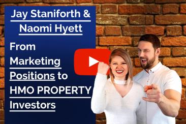 HMO Property Podcast #13 with Jay Staniforth & Naomi Hyett