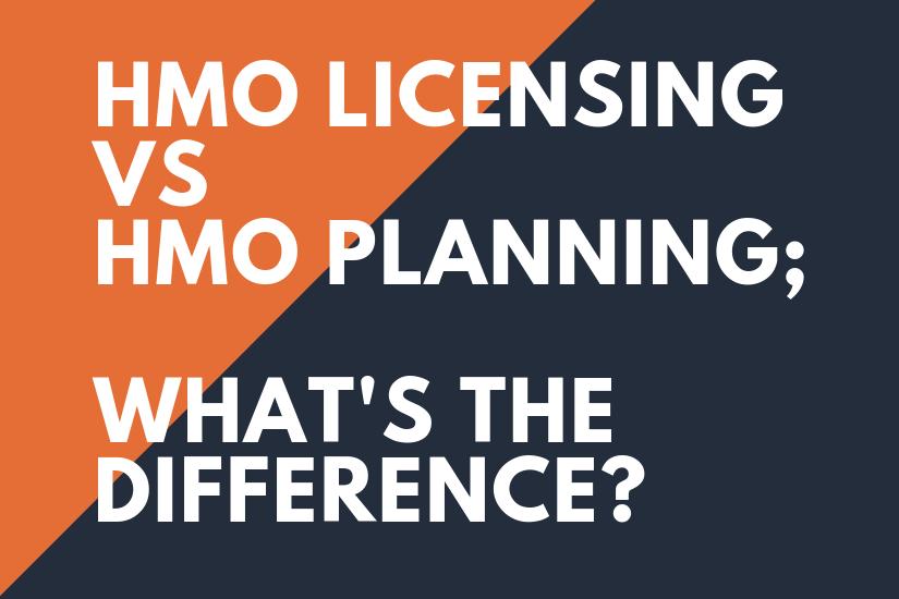 HMO Planning vs HMO Licensing