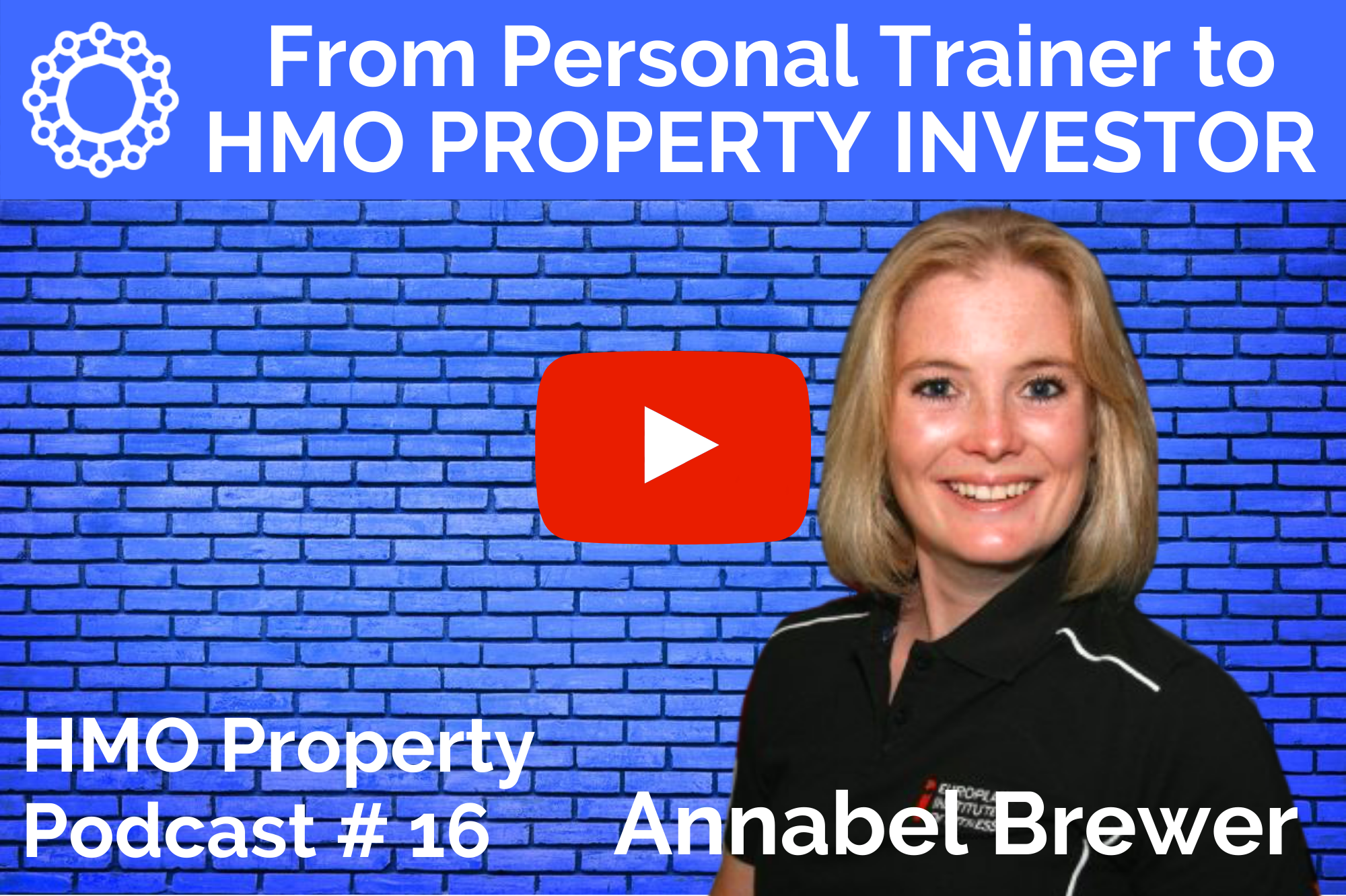 The HMO Property Podcast with Annabel Brewer