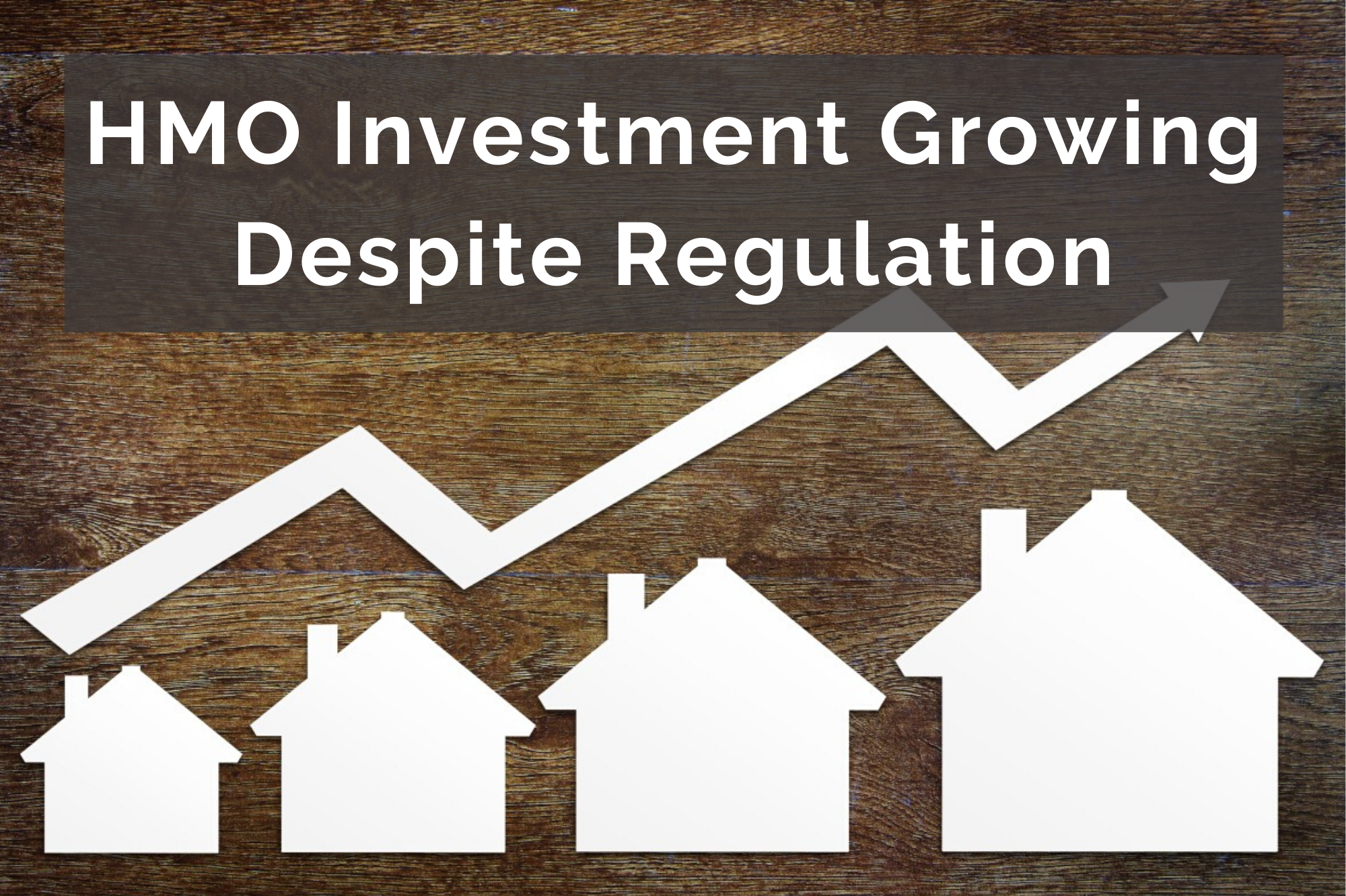 Numbers of HMO Investment Still Growing Despite Regulation