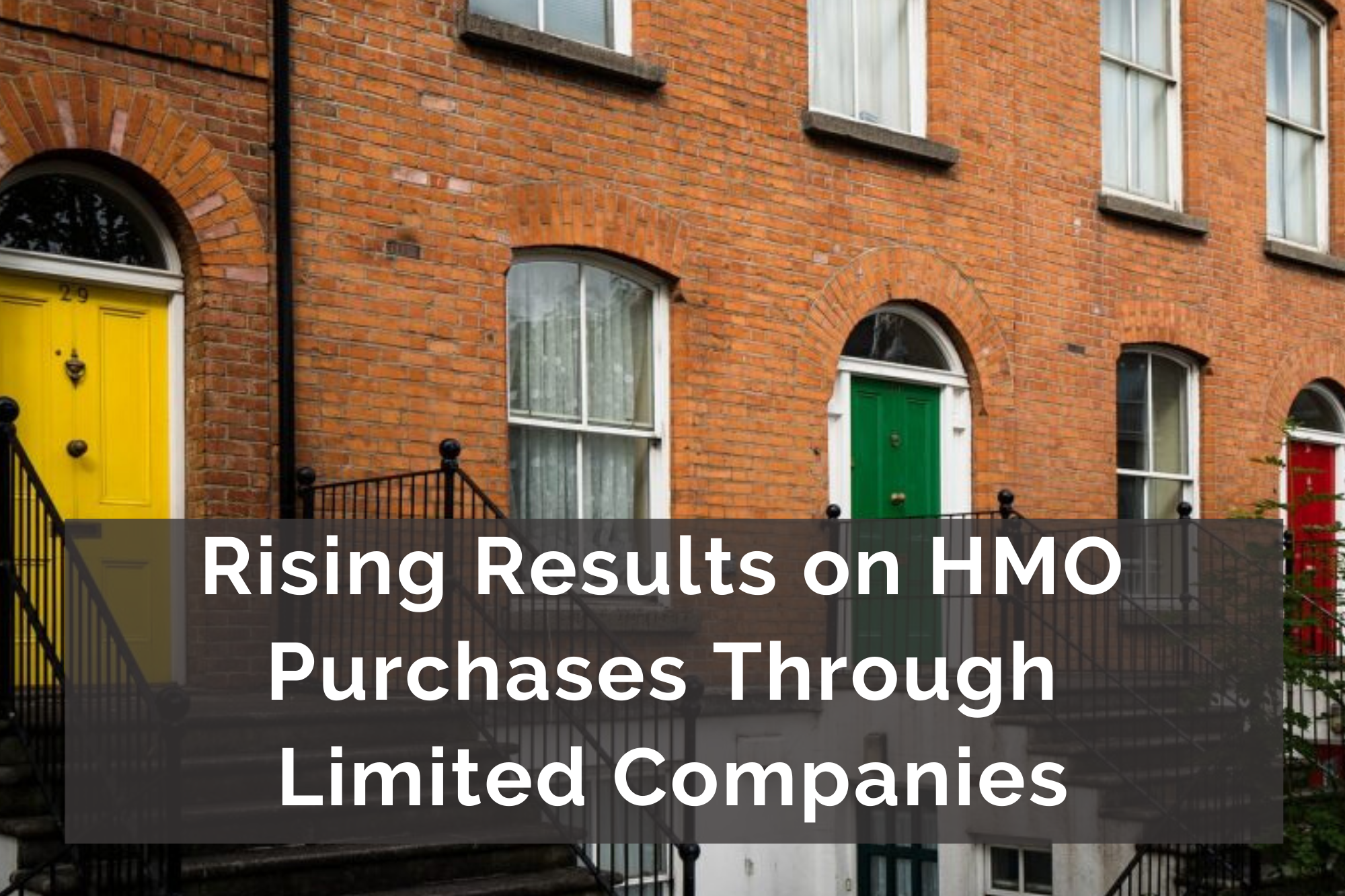 Rising Results on HMO Purchases Through Limited Companies