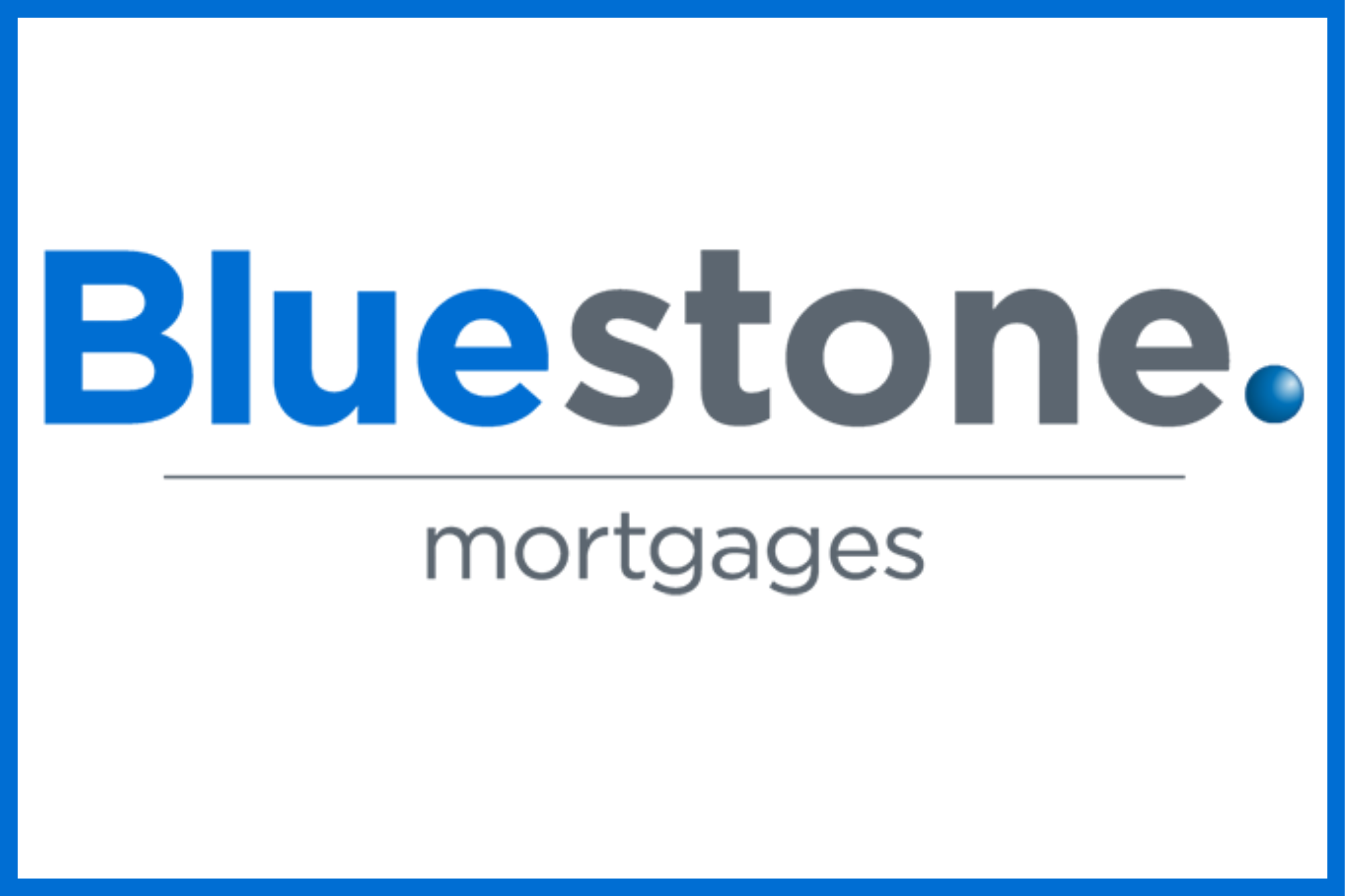 Blue Stone Mortgages