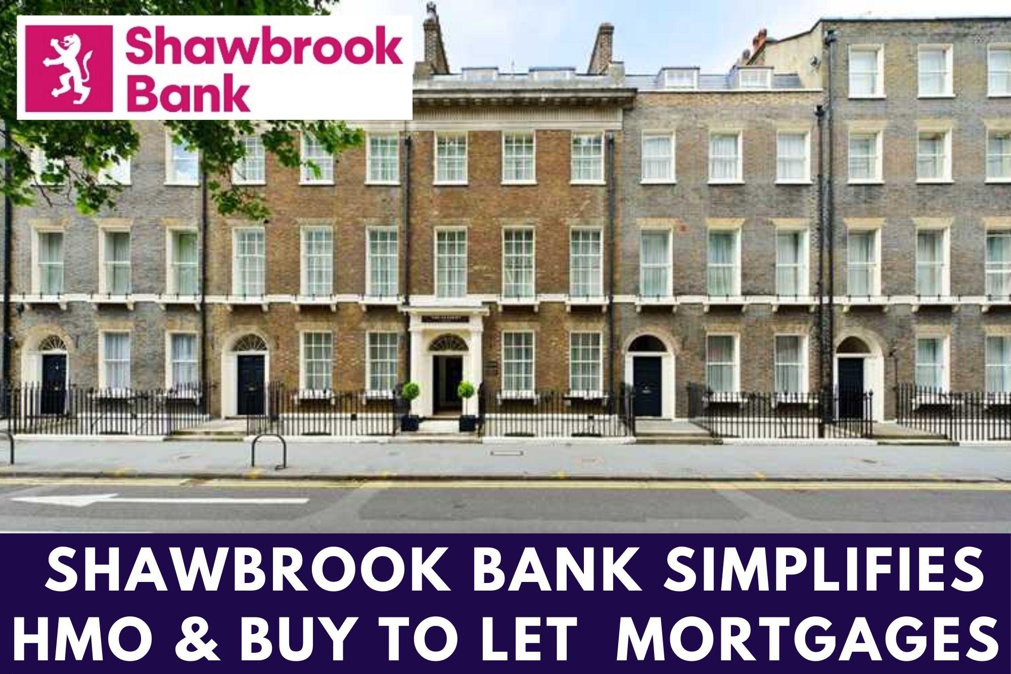 Shawbrook Bank Simplifies HMO & BTL Mortgages