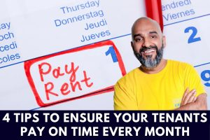 4 Tips To Ensure Your Tenants Pay On Time Every Month