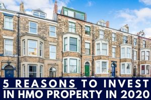 5 reasons to invest in HMO Property in 2020