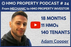 HMO Property Podcast with Adam Cooper