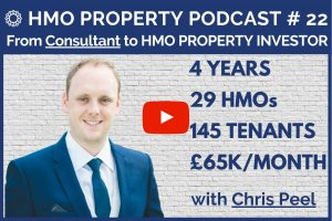 HMO Property Podcast with Chris Peel