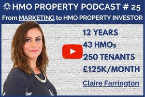 HMO Property Podcast with Claire Farrington