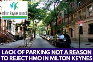 Lack of Parking Not a Reason to Reject HMO in Milton Keynes