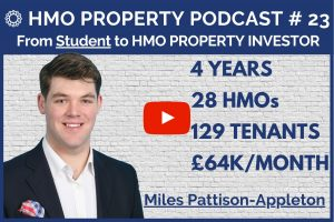 HMO Property Podcast with Miles Pattison-Appleton