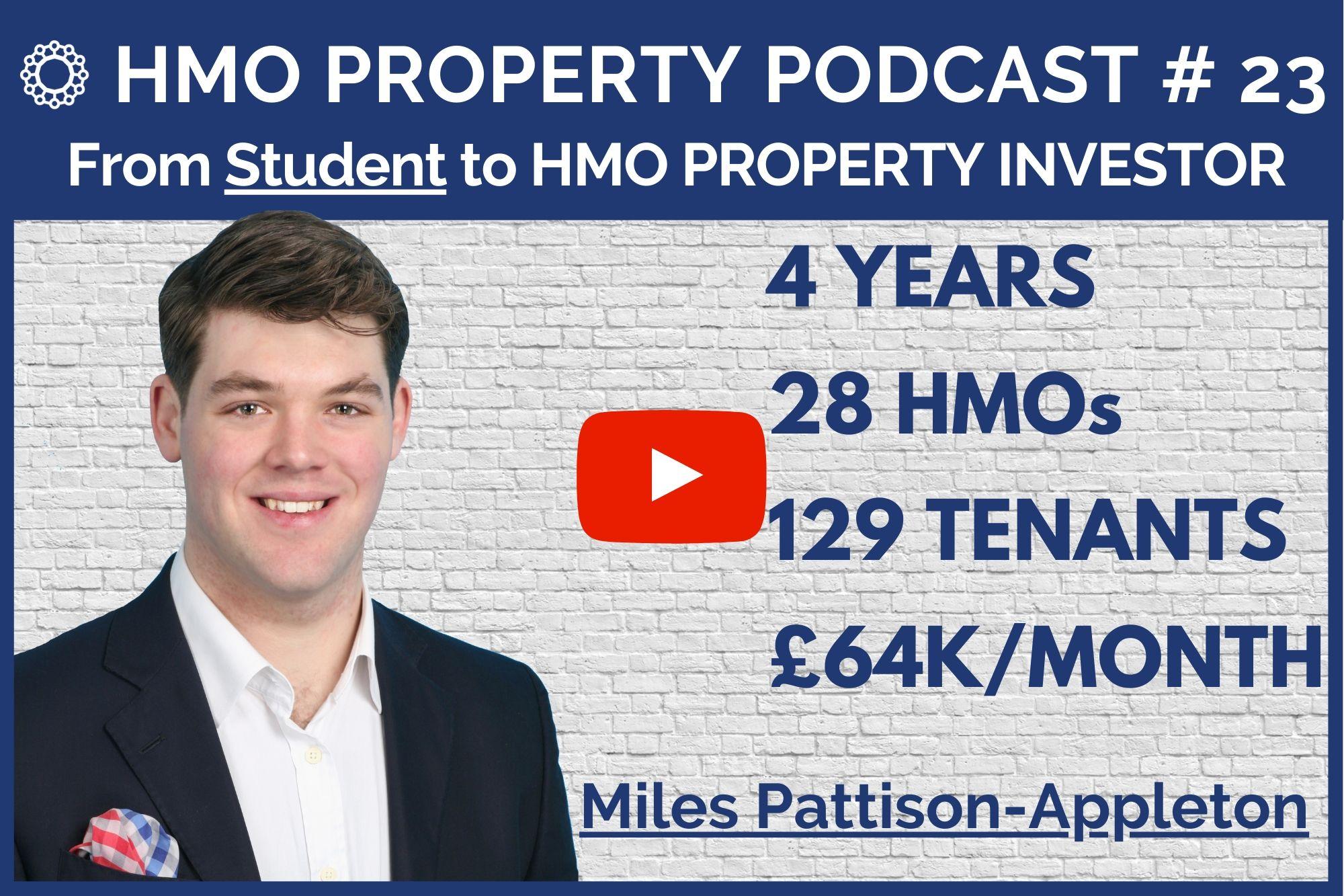HMO Property Podcast with Miles Pattison-Appleton