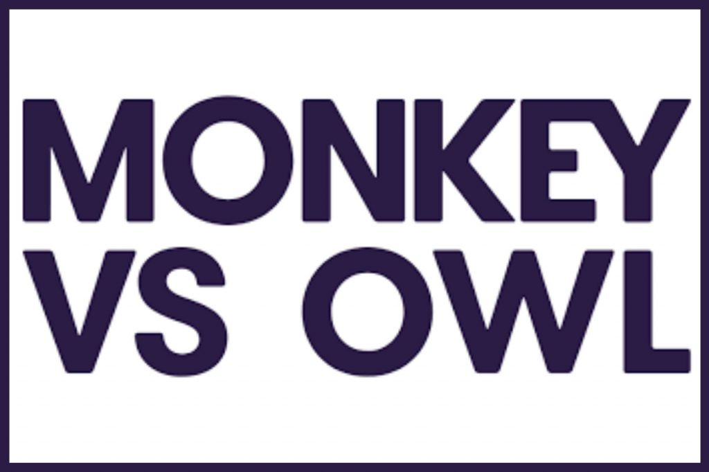 Monkey VS Owl