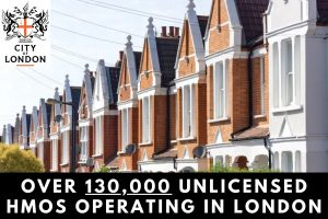 Over 130,000 Unlicensed HMOs Operating in London