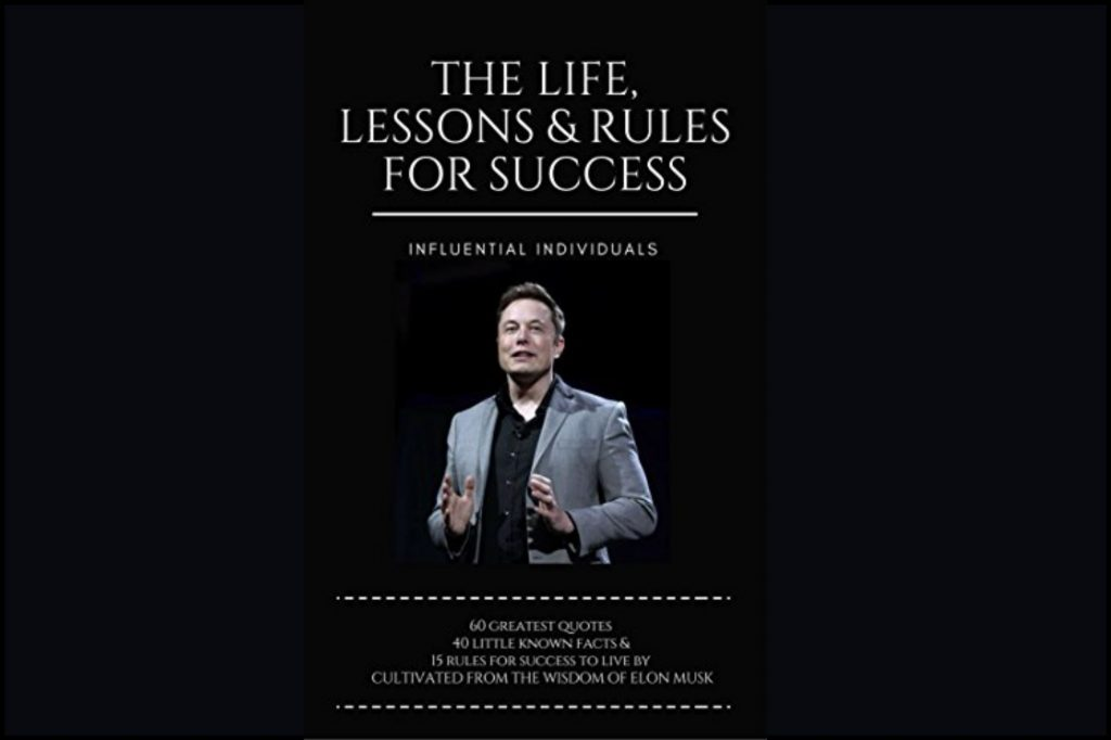 elon musk the life lessons & rules for success
