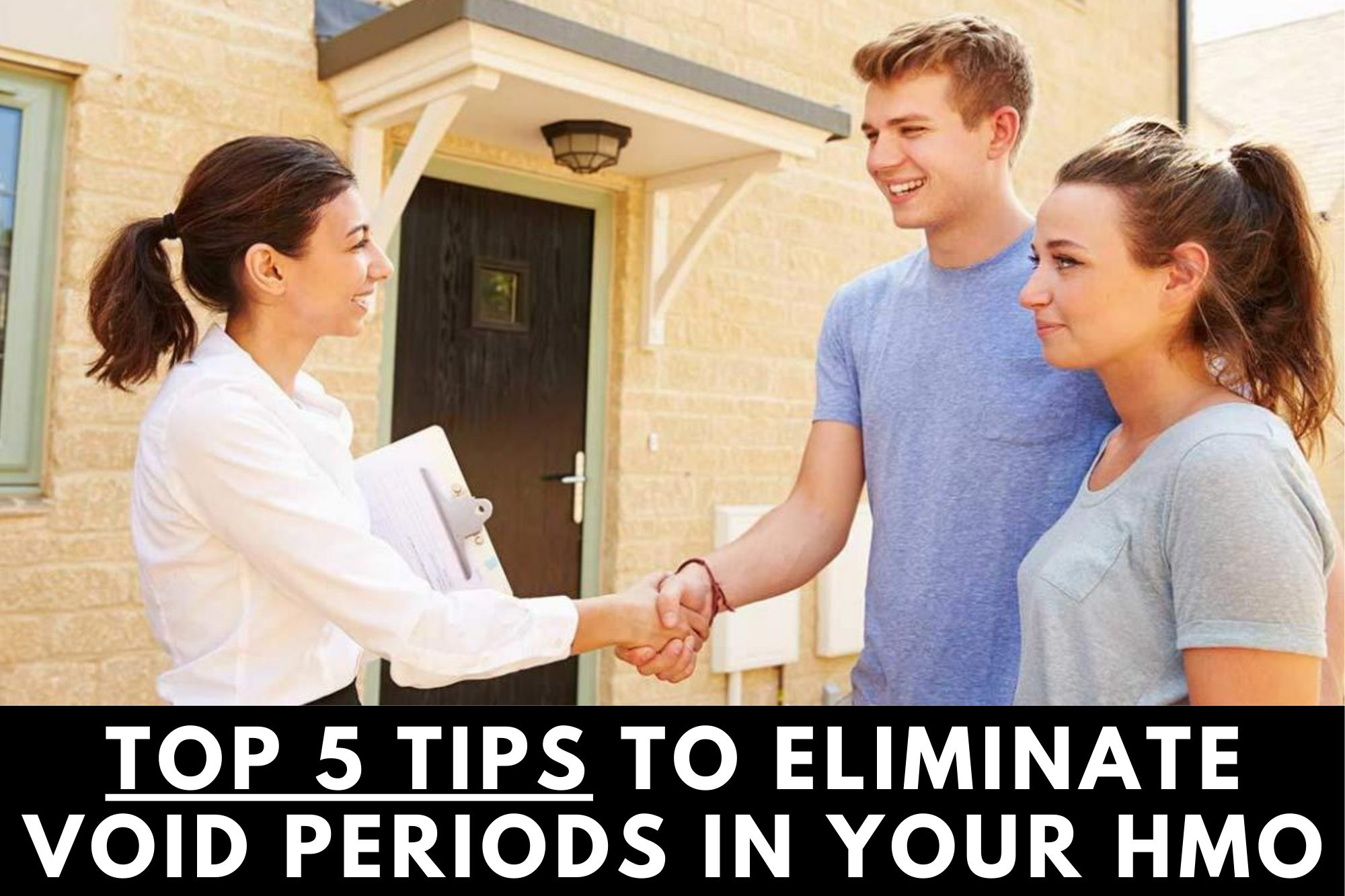 top 5 tips to eliminate void periods in your hmo