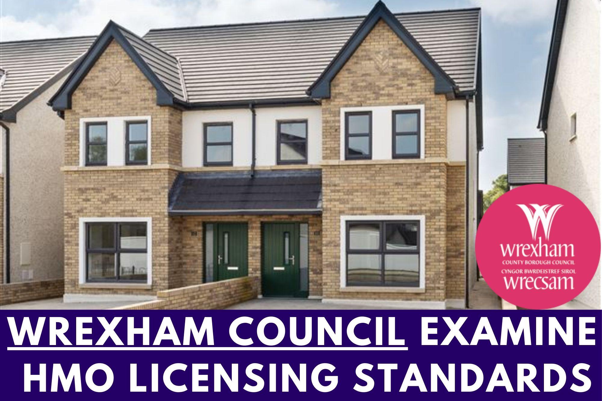 Wrexham Council examine HMO Licensing Standards