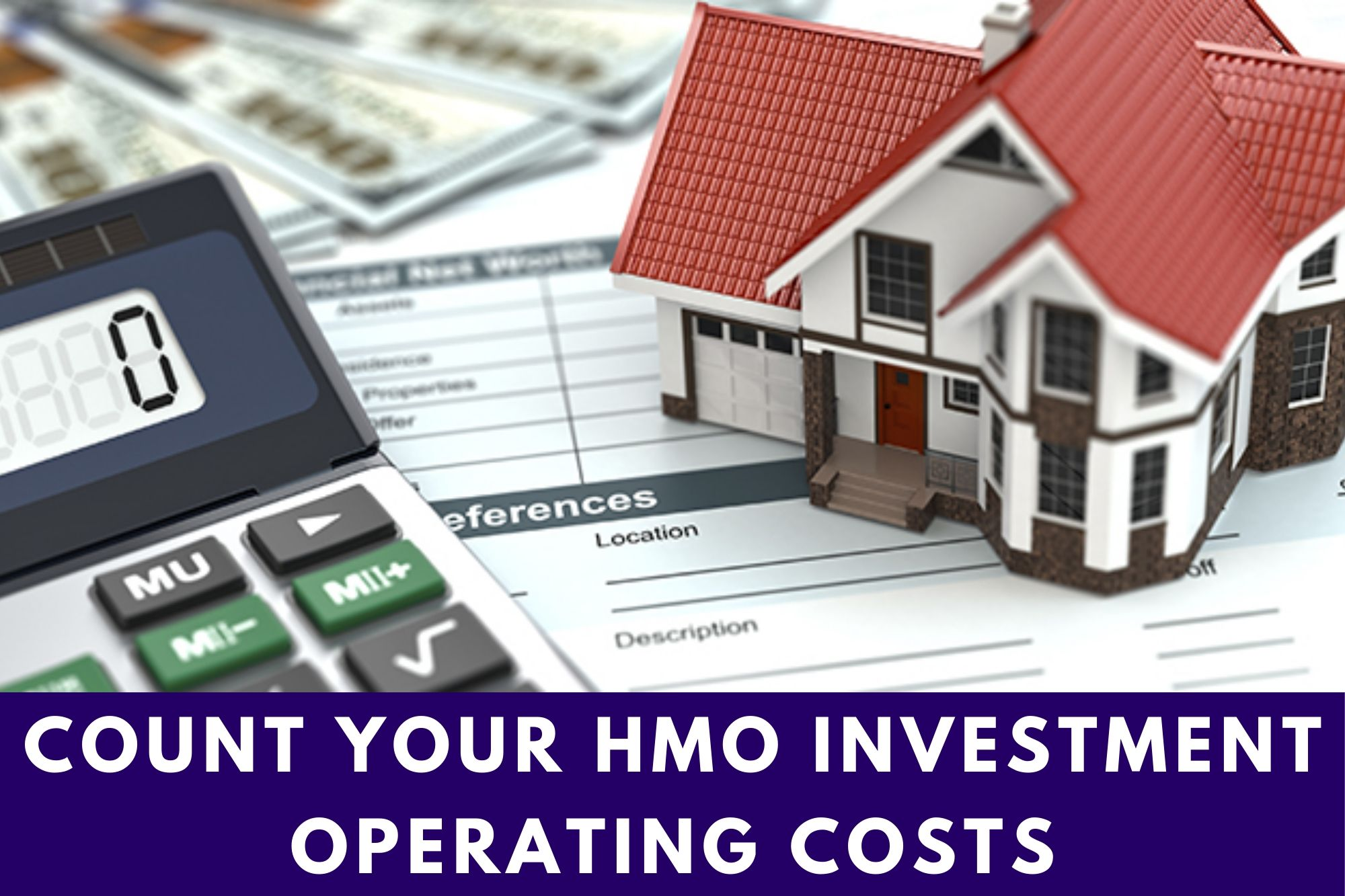 Count Operating Costs of Your HMO Investment