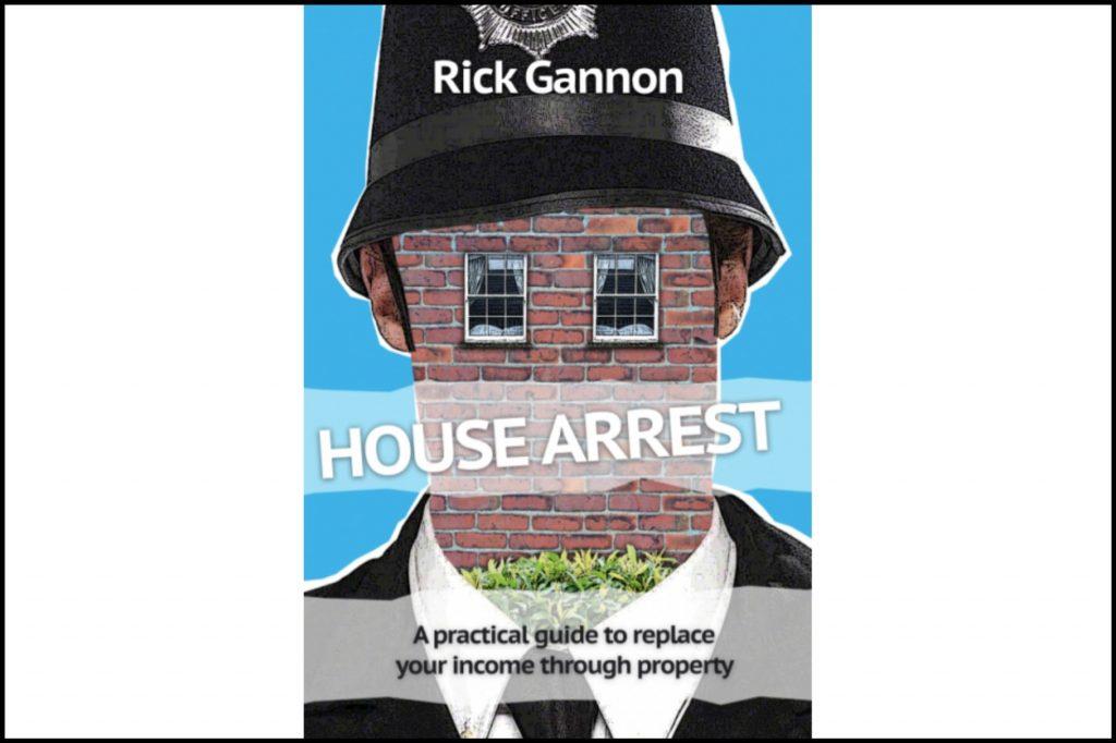 House Arrest - Rick Gannon