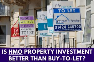 UPLOADING 1 / 1 – Is HMO Property Investment Better Than Buy-To-Let_.jpg ATTACHMENT DETAILS Is HMO Property Investment Better Than Buy-To-Let