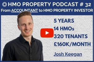 HMO Property Podcast with Josh Keegan