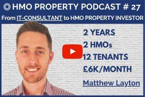 HMO Property Podcast with Matthew Layton