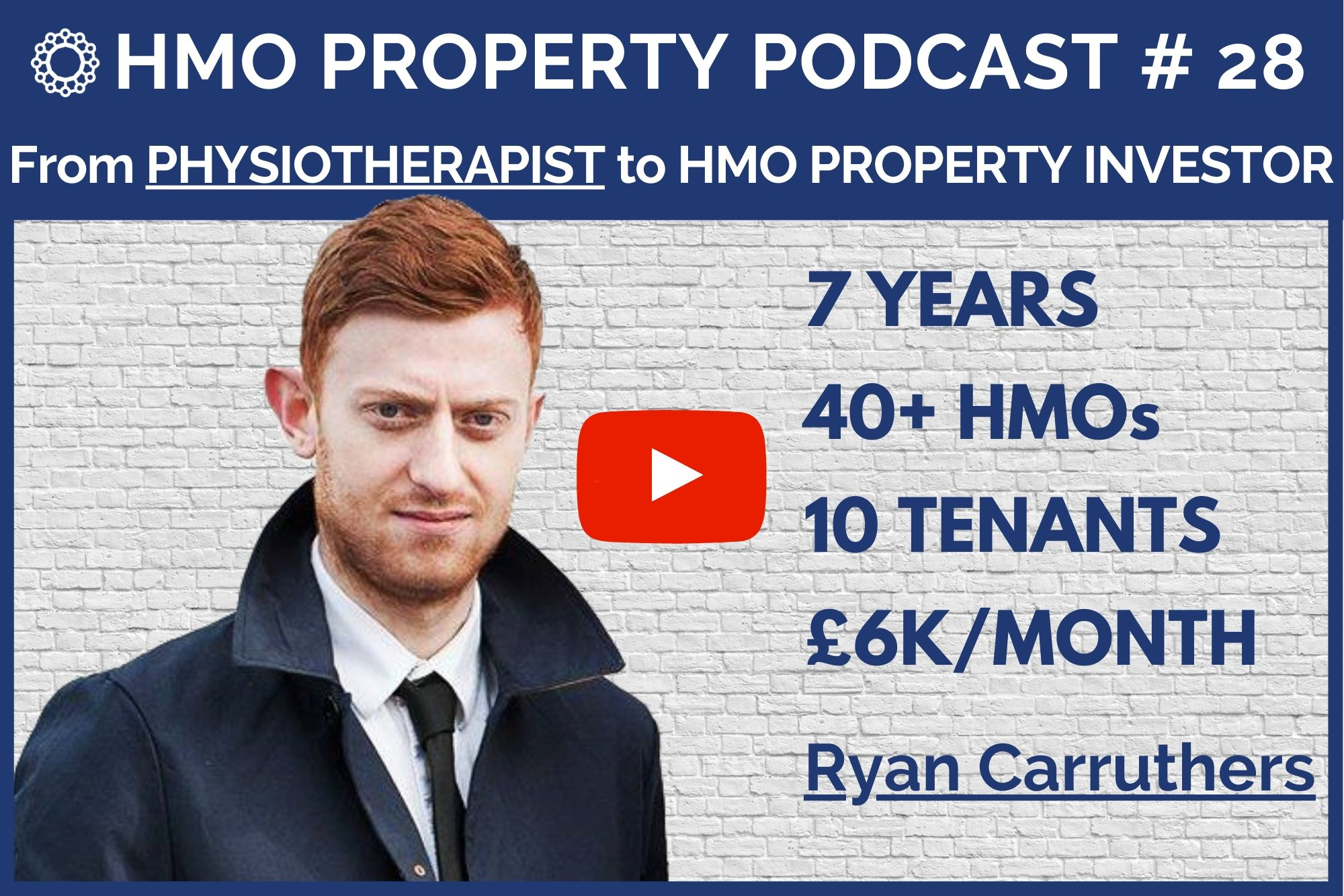 HMO Property Podcast with Ryan Carruthers