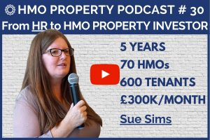 HMO Property Podcast with Sue Sims