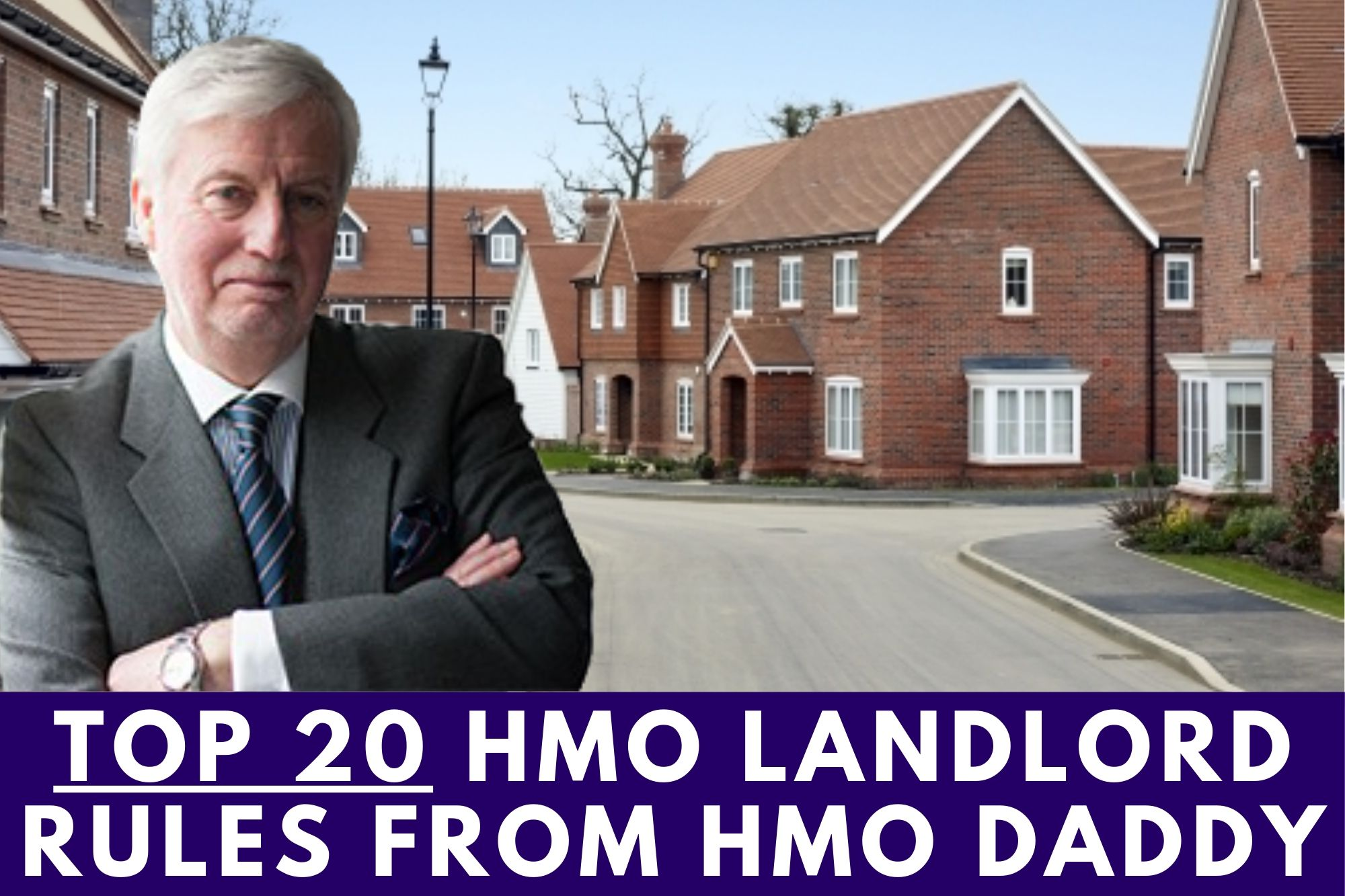 Top 20 HMO Landlord Rules from HMO Daddy